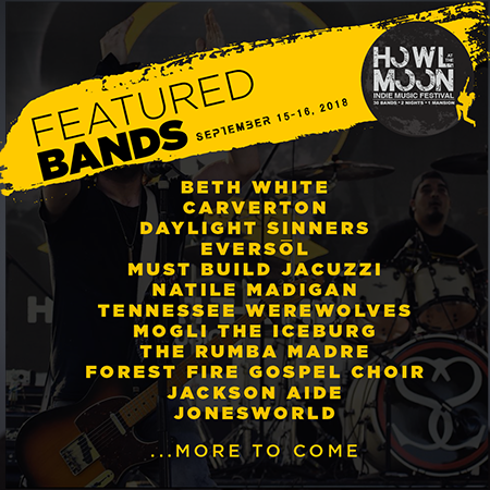 2018 Howl At The Moon Indie Music Festival Second Lineup Announcement