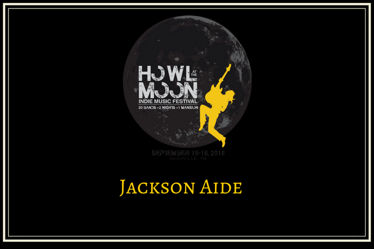 Howl At The Moon Indie Music Festival Jackson Aide