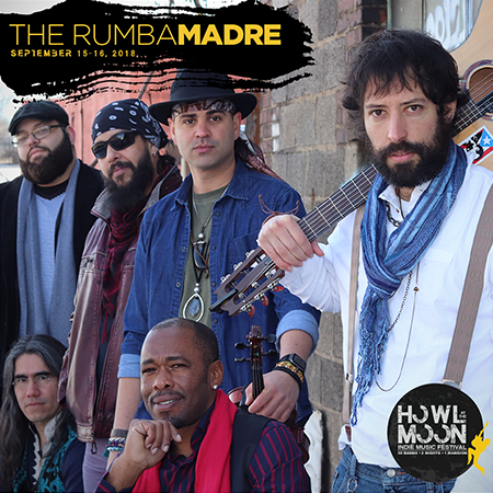 2018 Howl At The Moon Indie Music Festival Artist The Rumba Madre