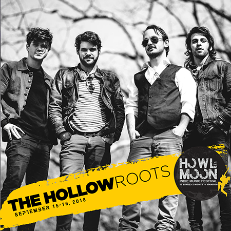 2018 Howl At The Moon Indie Music Festival Artist The Hollow Roots