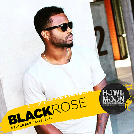 Howl At The Moon Indie Music Festival Artist BlackRose