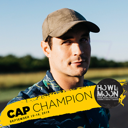 Cap Champion Howl At The Moon Indie Music Festival