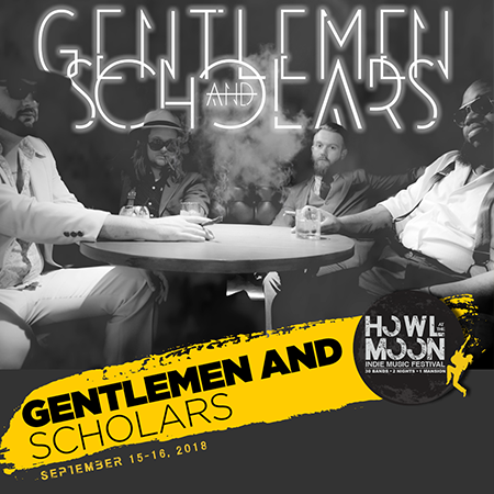 Howl At The Moon Indie Music Festival Gentlemen and Scholars