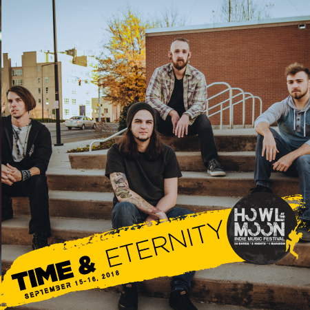 2018 Howl At The Moon Indie Music Festival Artist Time & Eternity